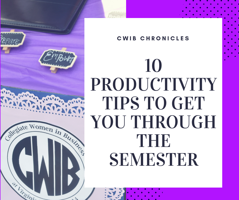 10 Productivity Tips to Get Through the Semester