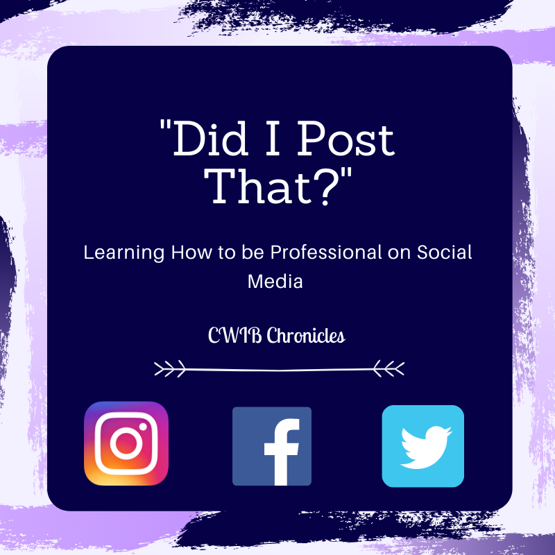 """Did I Post That?"": Being Professional on Social Media"